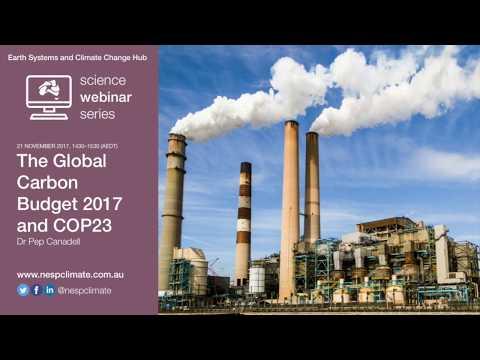 The Global Carbon Budget 2017 and COP 23 (ESCC Hub webinar 21 Nov 2017)