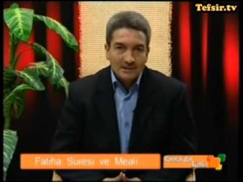 Fatiha Suresi Kuran Tefsiri 1.Parça Prof.Dr. Şadi Eren