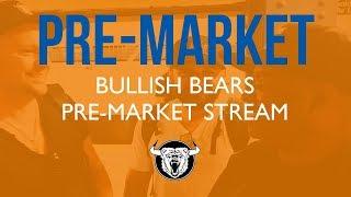 Trading Room - Bullish Bears Day Trade Room Pre-Market Live Stream