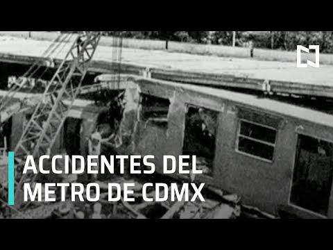 Accidentes a lo largo de la historia del Metro - Noticias MX