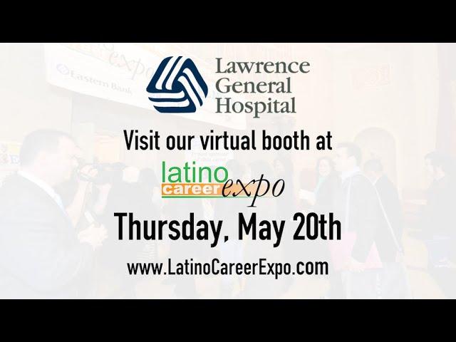 Latino Career Expo - Lawrence General Hospital