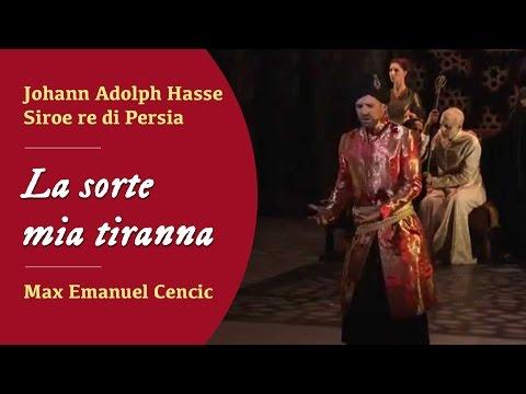 Max Emanuel Cencic: J.A. Hasse - La sorte mia tiranna