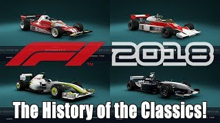 F1 2018 The History of All The Classic Cars!