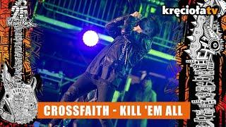 Crossfaith - Kill 'Em All #polandrock2019