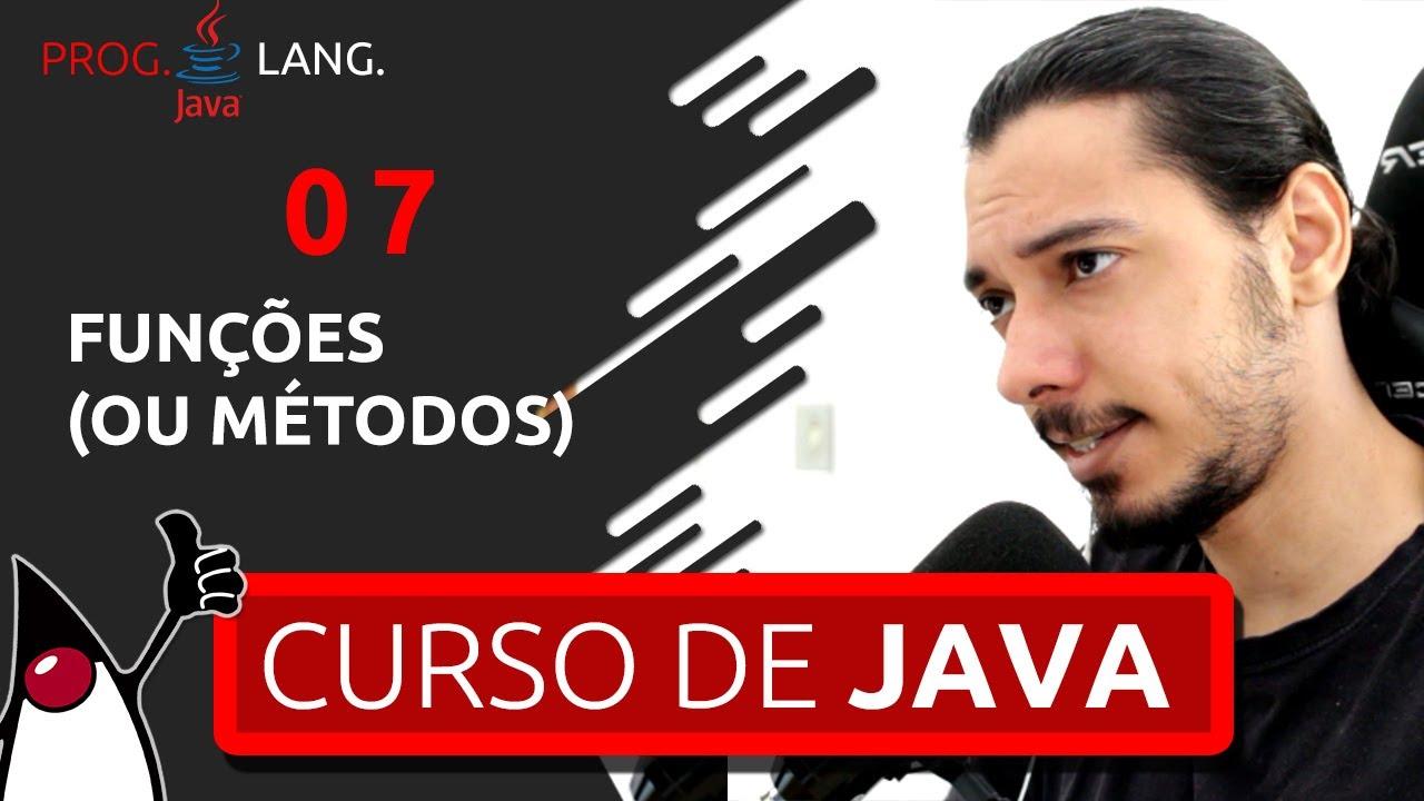 CURSO DE PROGRAMAÇÃO JAVA PARA INICIANTES 2020 - FUNÇÕES #07