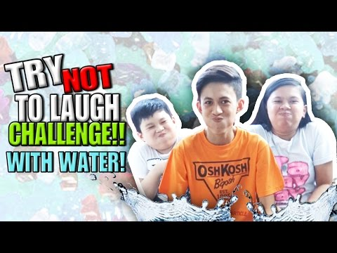 TRY NOT TO LAUGH CHALLENGE WITH WATER!!