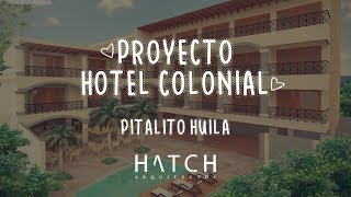 Hotel Colonial. (HATCH ARQUITECTOS).