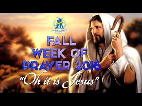 """NCU FALL WEEK OF PRAYER 2016 - """"OH IT IS JESUS"""" - HE'S ON BOARD"""