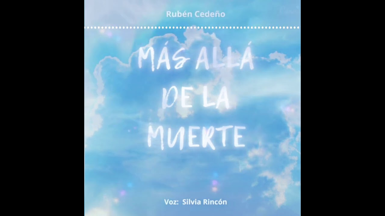 """MÁS ALLÁ DE LA MUERTE- Rubén Cedeño (fragmento de Audiolibro en Español) """"Voz Silvia Rincón"""""""