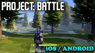 PROJECT BATTLE - iOS / ANDROID GAMEPLAY - #1