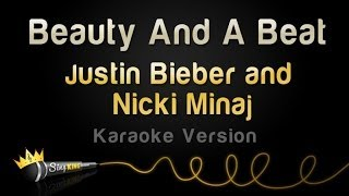 Justin Bieber and Nicki Minaj - Beauty And A Beat (Karaoke Version)