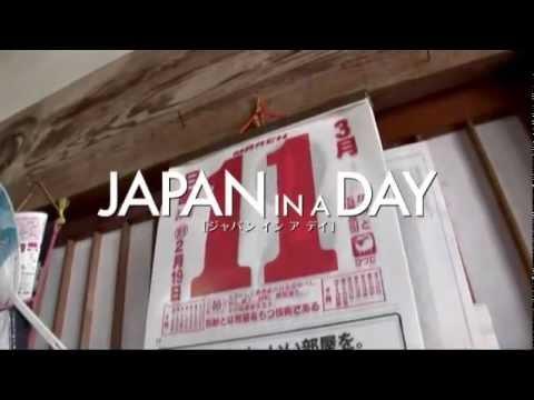 映画 JAPAN IN A DAY [ジャパン イン ア デイ] 予告編 #1