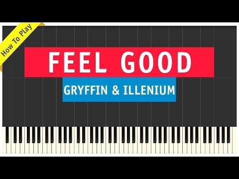 Gryffin & Illenium ft. Daya - Feel Good - Piano Cover (How To Play Tutorial)