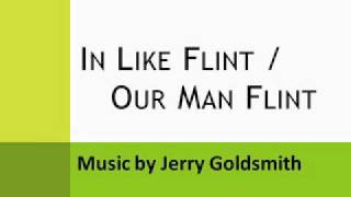 In Like Flint / Our Man Flint 01. Where The Bad Guys Are Gals