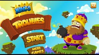 Kings Troubles Full Gameplay Walkthrough
