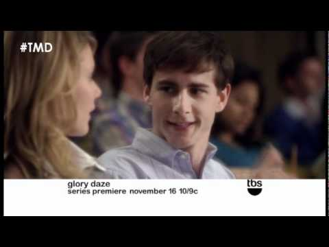 Glory Daze Behind the s &  on TBS