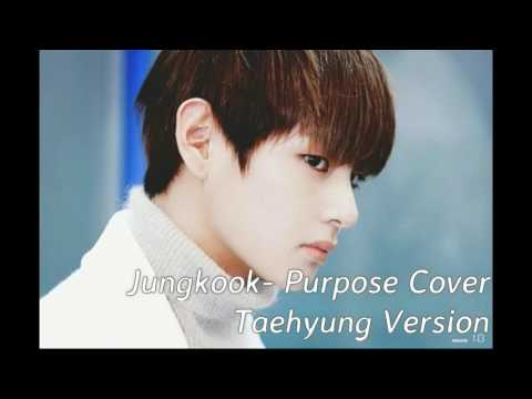 Purpose- Taehyung (BTS) Version