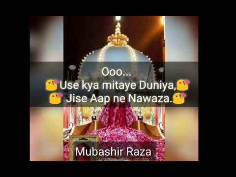 Whatsapp Status Use Kya Mitaye Duniya Jise Aap Me Nawaza 6th Special