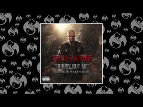 Tech N9ne - Erbody But Me (Feat. Bizzy & Krizz Kaliko)