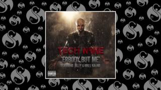 Tech N9ne - Erbody But Me (Feat. Bizzy & Krizz Kaliko)