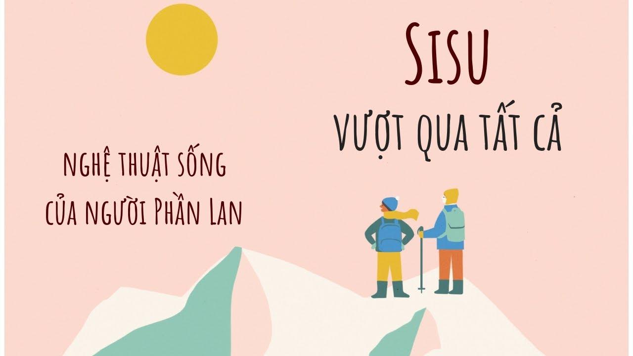 [review sách] #17 SISU nghệ thuật sống của người Phần Lan + BOOK HAUL #1
