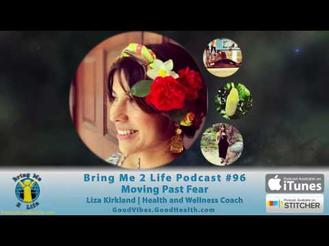 Podcast #96 Moving Past Fear