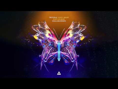 Tritonal - Love U Right (Feat. Lourdiz) [DallasK Remix]