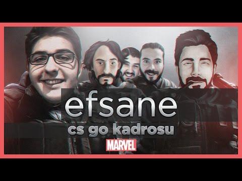 EFSANE KADRO CS:GO