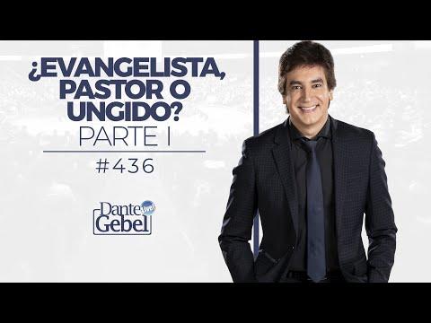 Dante Gebel #436 | ¿Evangelista, pastor o ungido? – Parte I