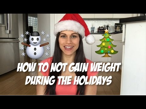 How To Not Gain Weight During The Holidays