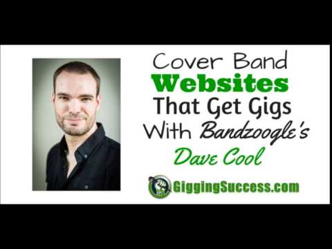 Cover Band Websites That Get Gigs With Bandzoogle's Dave Cool