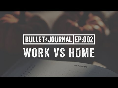 Bullet Journal Ep. 2: Work vs Personal