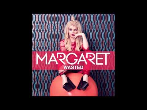 Margaret - Wasted