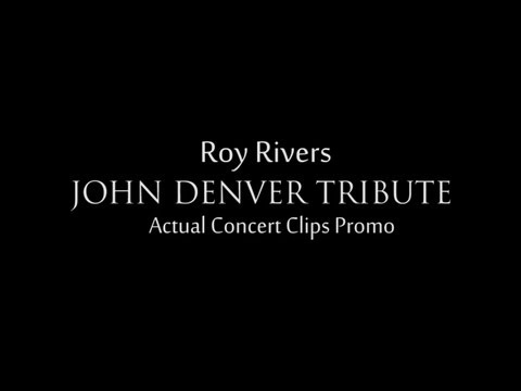 Roy Rivers John Denver Tribute Promo
