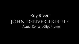 Roy Rivers John Denver Tribute Promo