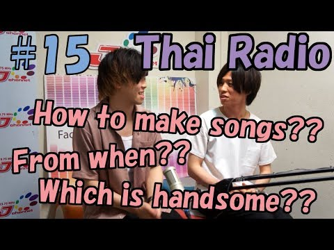 "Thai Radio""J-Channel""~タイラジオ初出演~(Yuru First time to Thailand)#15"
