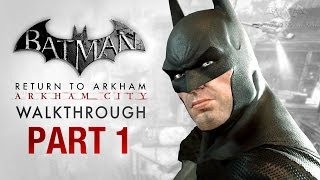 Batman: Return to Arkham City Walkthrough - Part 1 - Intro