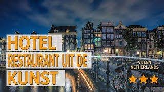 Hotel Restaurant Uit De Kunst hotel review | Hotels in Vijlen | Netherlands Hotels