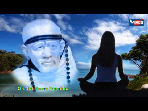 Sai Baba Mantra-OM Sai Namo Namaha - Very Relaxing Meditation Sai Mantra   New Sai Baba Mantra