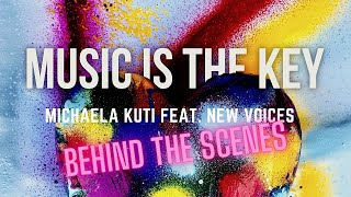Music is the Key - Behind the Scenes