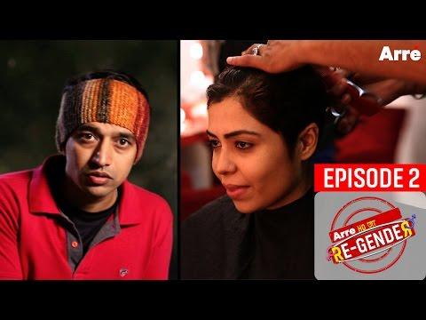 Arre Ho Ja Re-Gender | Episode 2