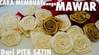 DIY CARA MEMBUAT BUNGA MAWAR Dr PITA SATIN