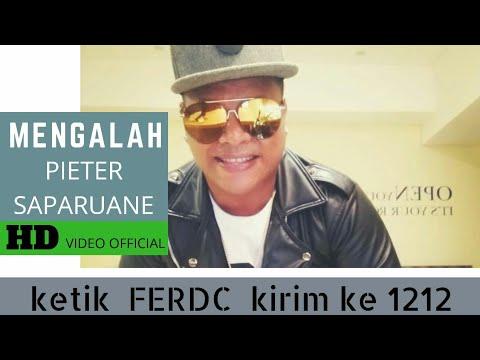 PIETER SAPARUANE - MENGALAH (OFFICIAL MUSIC VIDEO)