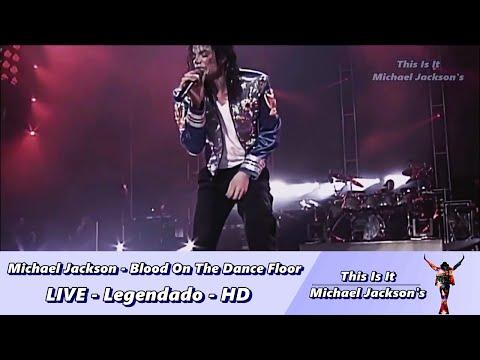 Michael Jackson - Blood On The Dance Floor LIVE - Legendado HD