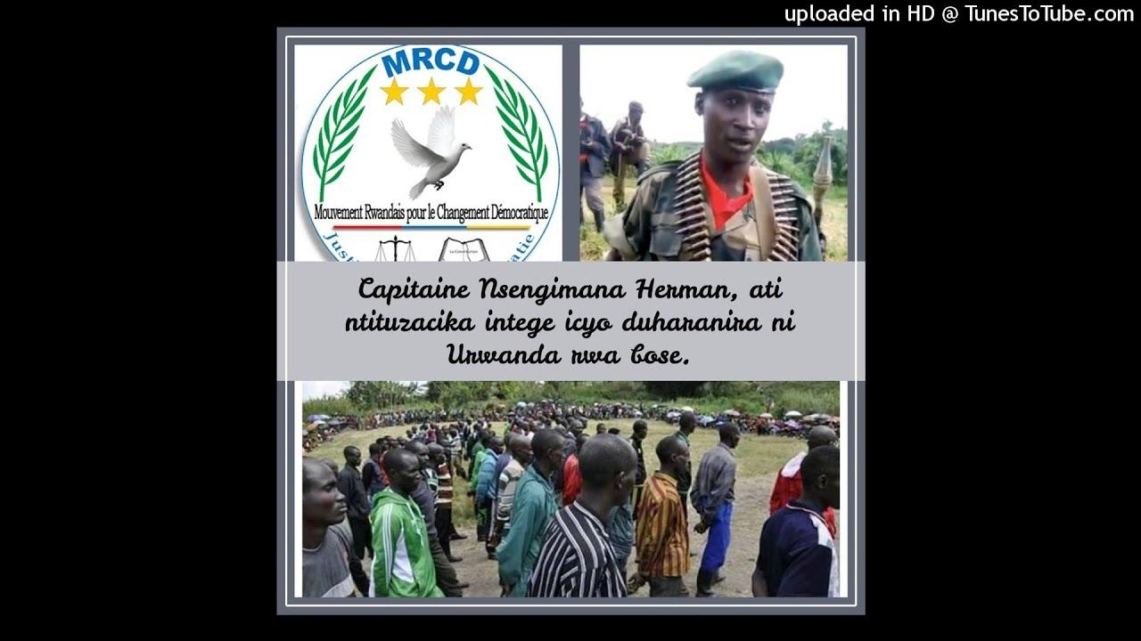 Download Radio Ubumwe : Cpt Herman, ati ntituzacika intege icyo duharanira ni u Rwanda rwa bose 21 05 2019