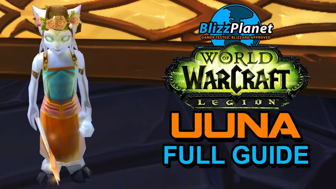Uuna Full Guide - Blizzplanet | Warcraft