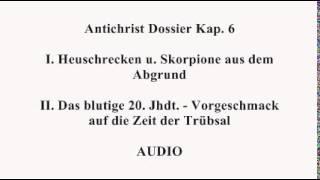 antichrist dossier heuschrecken u skorpione aus dem abgrund kap 6