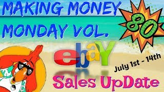 Making Money Monday Vol 80 What Sold On Ebay Sales UpDate
