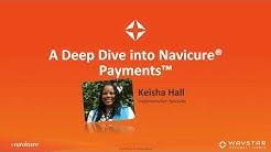 A Deep Dive into Navicure Payments - Webinar Recording