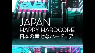 JAPAN HAPPY HARDCORE MIX